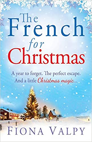 The French for Christmas Fiona Valpy